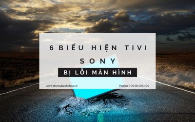 6 biểu hiện Tivi Sony bị lỗi màn hình