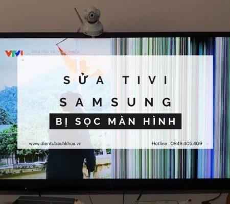 Sửa Tivi Samsung bị sọc màn hình