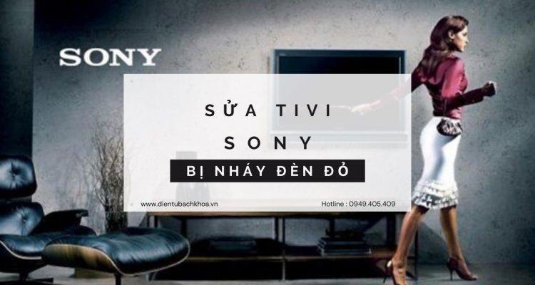 Tivi Sony bị nháy đèn đỏ